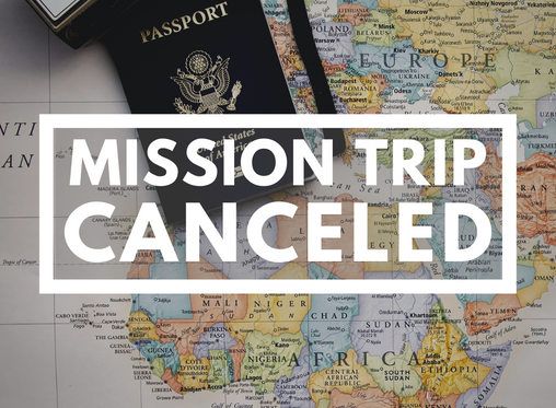 Summer Mission Trip Postponed