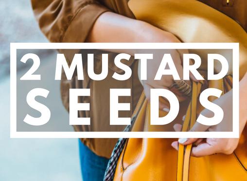 2 Mustard Seeds Event