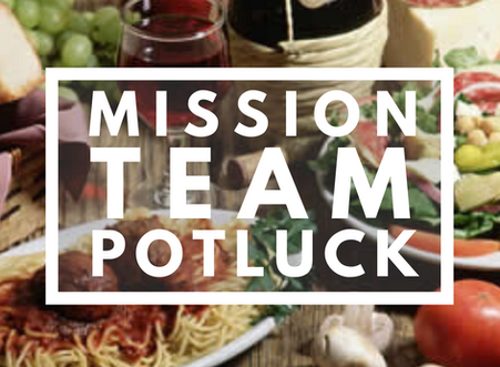 Mission Team Reunion Potluck