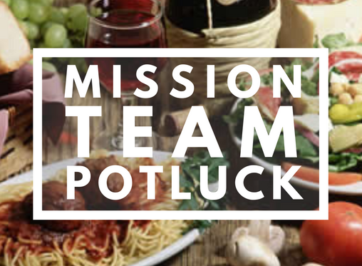 Mission Team Reunion Potluck