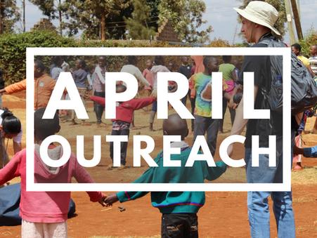 April Outreach Highlights