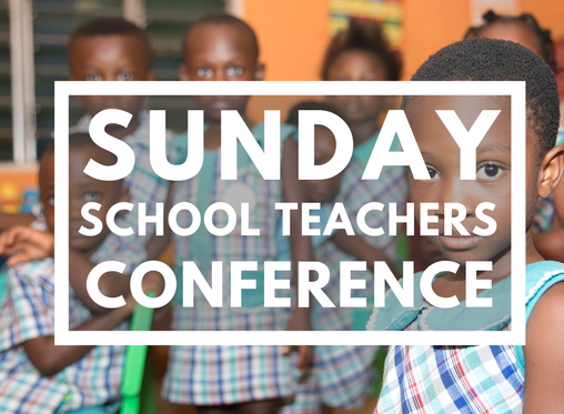 Sunday School Teacher's Conference