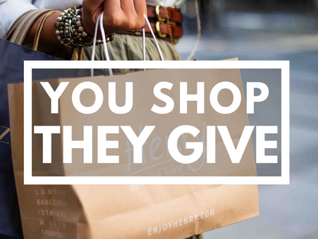 You Shop, They Give