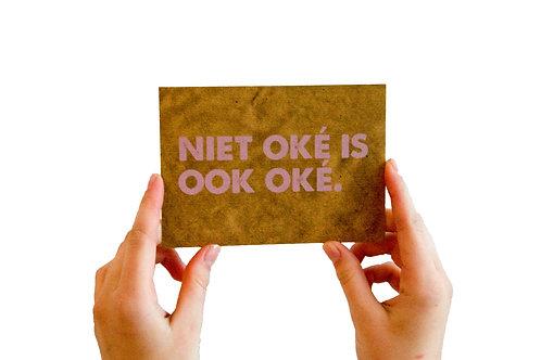 Postkaart : 'niet oké is ook oké'