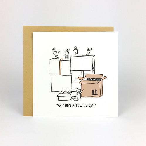 Postkaart : YAY ! EEN NIEUW HUISJE !
