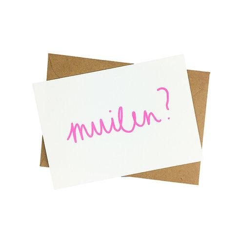 Muilen ? - postkaart zeefdruk