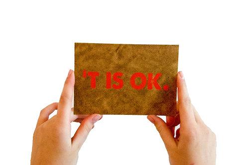 Postkaart : ''t is ok'