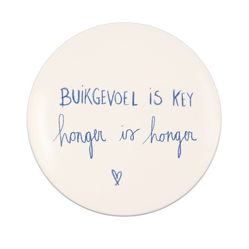 Button : buikgevoel is key, honger is honger