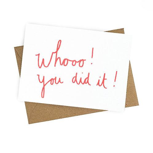Whooo ! You did it ! - postkaart zeefdruk