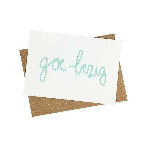 Goe Bezig - postkaart zeefdruk