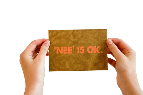 Postkaart : 'nee is ok'