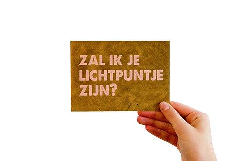 Postkaart : 'zal ik je lichtpuntje zijn ? '