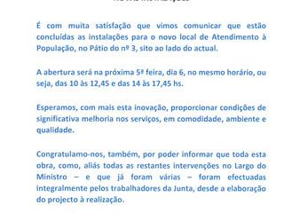 NOVAS INSTALAÇÕES - ATENDIMENTO À POPULAÇÃO - SEDE DA JUNTA DE FREGUESIA DE SANTA CLARA