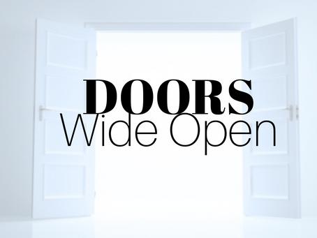 Doors Wide Open In October!