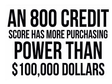 Credit Scores Have More Purchasing Power Than Money