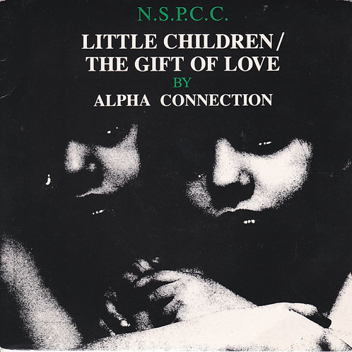 "Alpha Connection - Little Children / The Gift of Love (7"" 45rpm)"