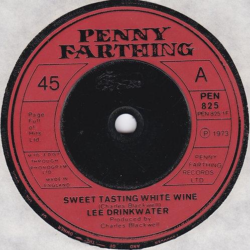 """Lee Drinkwater - Sweet Tasting White Wine (7"""" 45rpm) 1973"""