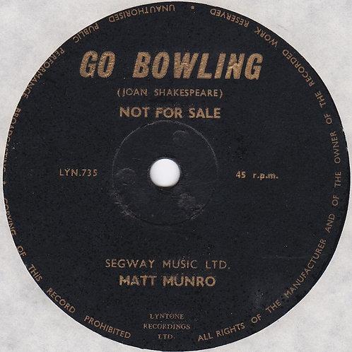 """Matt Munro - Go Bowling (7"""" 45rpm) 1964"""