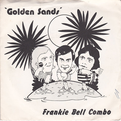 "Frankie Bell Combo - Golden Sands EP (7"" 45rpm)"
