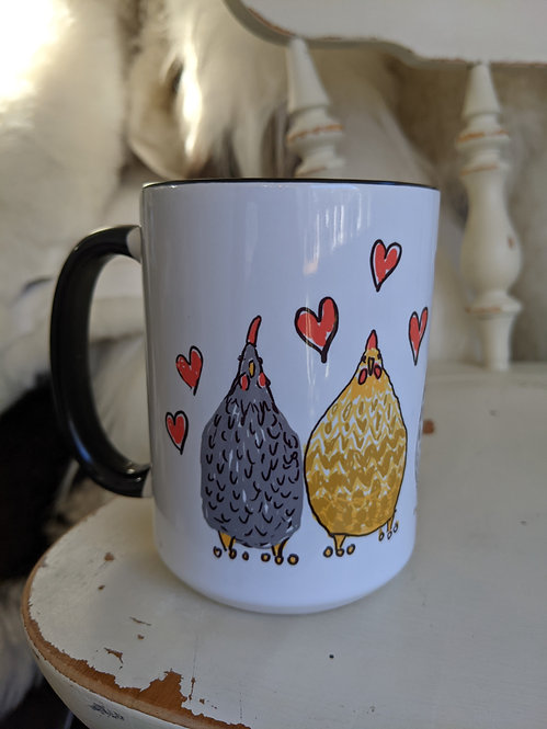 15 oz For the love of chickens mug *Add on item
