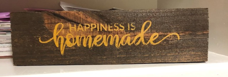 """""""Happiness is homemade"""" sign. Handmade, wood. Regional delivery only."""