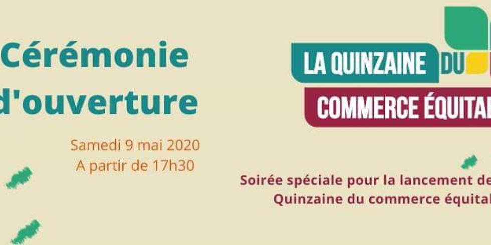 Samedi 17h30 : Cérémonie d'ouverture de la Quinzaine de Commerce équitable