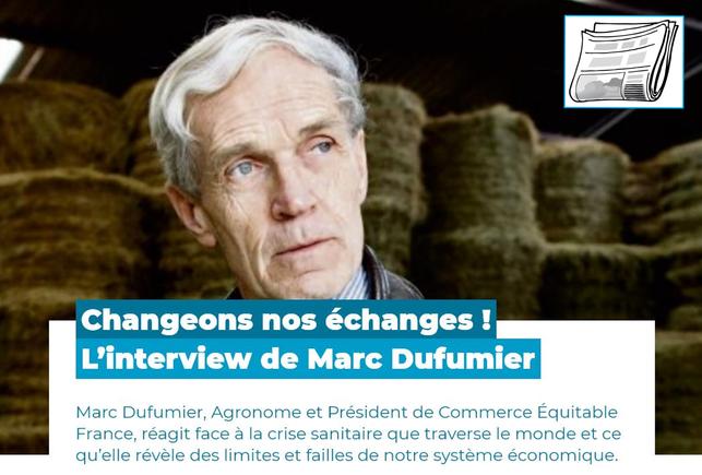 Interview Marc Dufumier - Directeur Commerce Equitable France