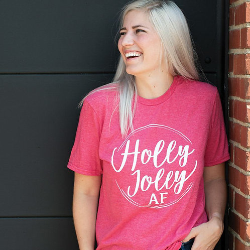 Holly Jolly AF Tee