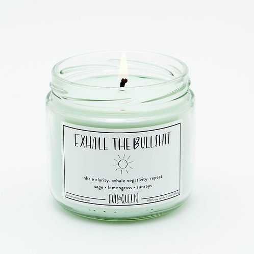 Exhale the Bullsh*t 12 oz. Candle by Evil Queen