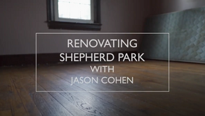 Renovating Shepherd Park — Episode 1