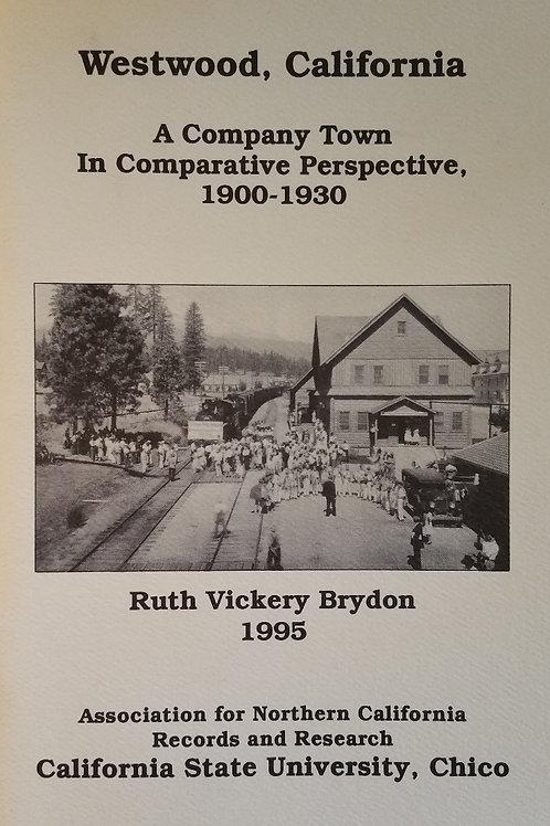 Westwood, California, 1900-1930 by Ruth Vickery Brydon