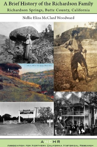 A Brief History of the Richardson Family, Richardson Springs, Butte County