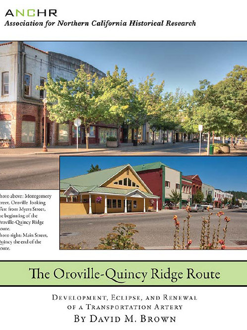 The Oroville-Quincy Ridge Route by David Brown