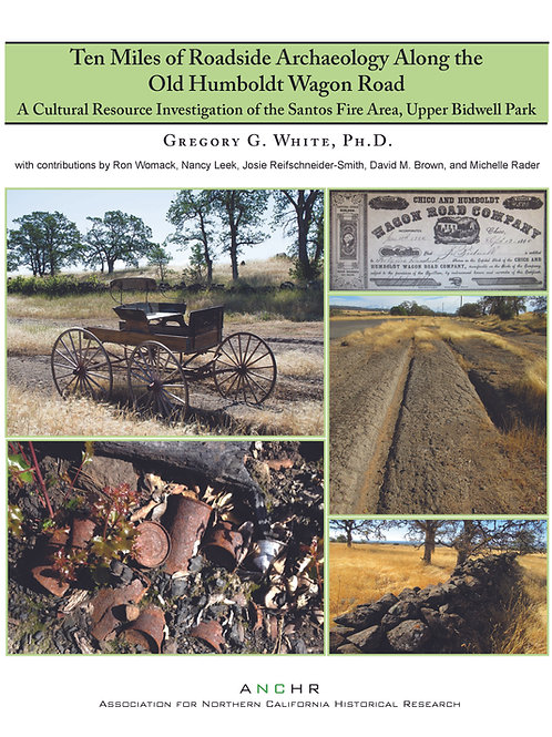 Ten Miles of Roadside Archaeology Along the Old Humboldt Wagon Road