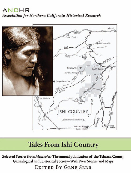 Tales of Ishi Country by Gene Serr