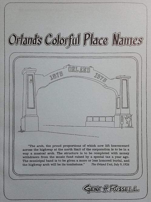 Orland's Colorful Place Names by Gene Russell