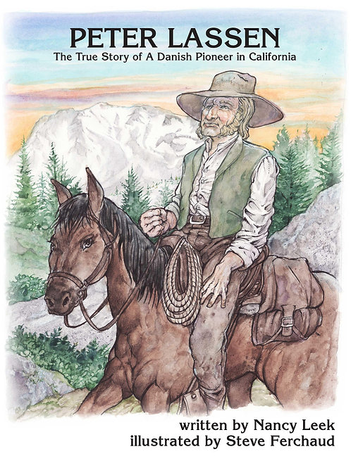 Peter Lassen: The True Story of a Danish Pioneer in California