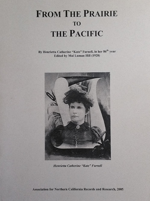 From the Prairie to the Pacific by Wagon and Oxen in 1853 by Henrietta Furnell
