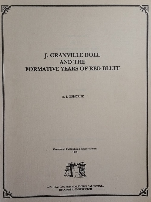 J. Granville Doll and the Formative Years of Red Bluff by Andrew Osborne