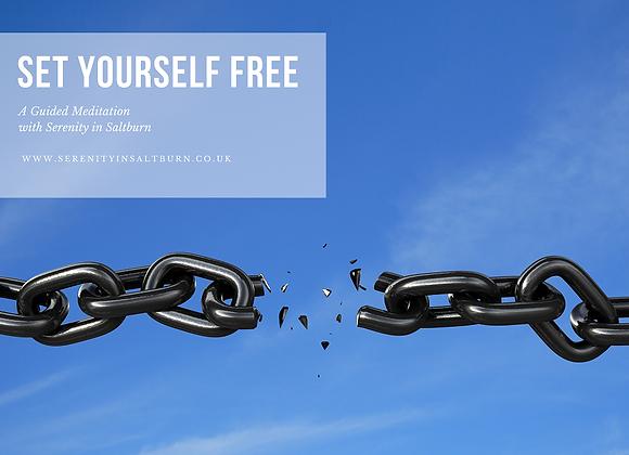Meditation to Set Yourself Free