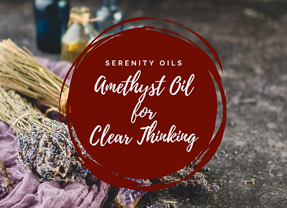 Amethyst Oil for Clear Thinking