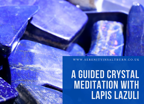 A Guided Meditation with Lapis Lazuli