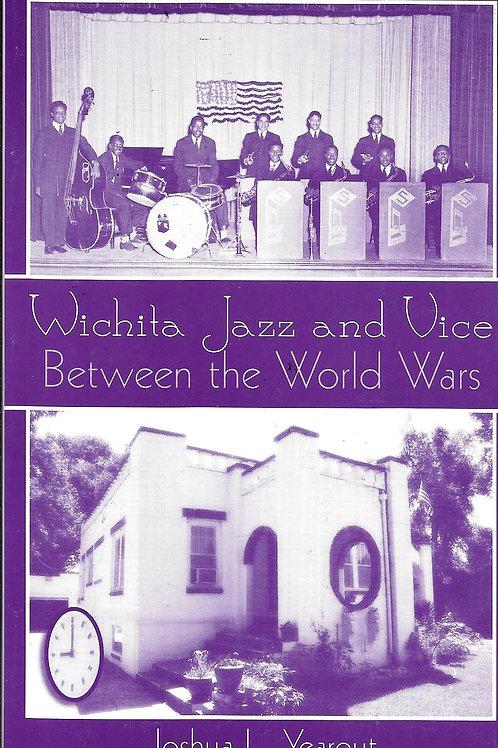 Wichita Jazz and Vice Between the World Wars