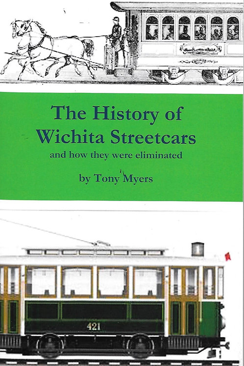The History of Wichita Streetcars
