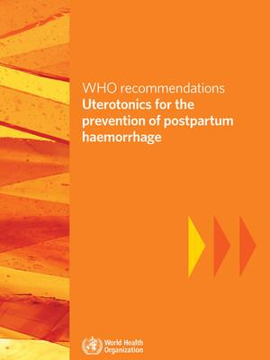 2018 WHO - uterotonics for PPH.jpg