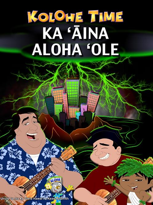 Ka 'Aina Aloha 'ole
