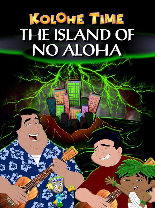 Island of no Aloha