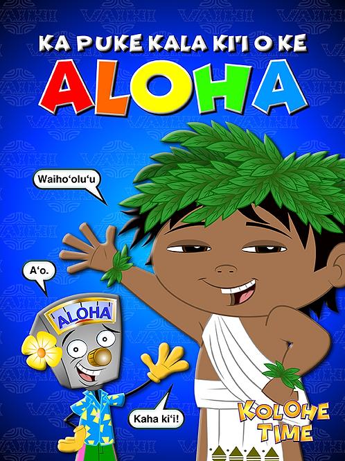 Ka puke  kala ki'I o ke Aloha