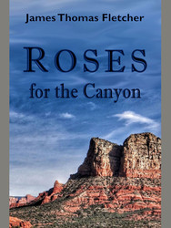 Roses for the Canyon