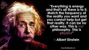 WHAT ALBERT EINSTEIN SAID ABOUT ENERGY